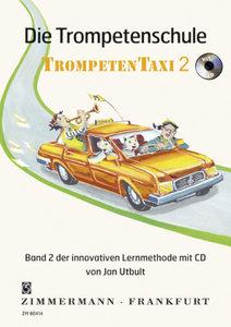 """Die Trompetenschule \""""Trompetentaxi\"""" 2 mit CD"""