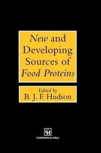 New and Developing Sources of Food Proteins