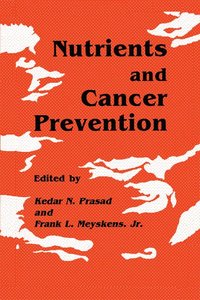 Nutrients and Cancer Prevention