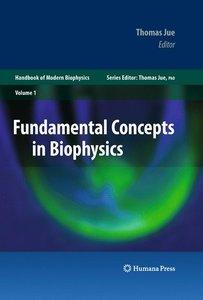 Fundamental Concepts in Biophysics