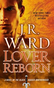 Black Dagger 10. Lover Reborn