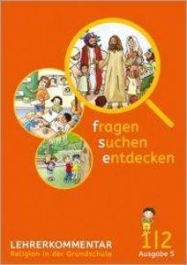 fragen - suchen - entdecken / Lehrerband 1/2