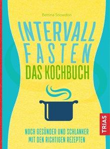 Intervallfasten - Das Kocbuch