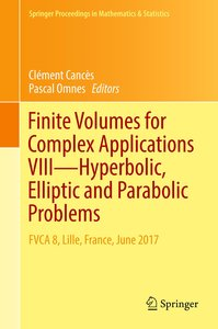 Finite Volumes for Complex Applications VIII - Hyperbolic, Ellip