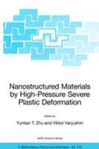 Nanostructured Materials by High-Pressure Severe Plastic Deforma