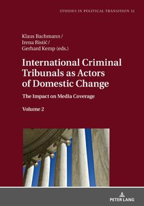 International Criminal Tribunals as Actors of Domestic Change