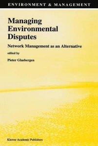 Managing Environmental Disputes