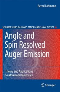 Angle and Spin Resolved Auger Emission