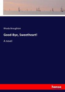 Good-Bye, Sweetheart!