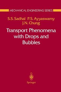 Transport Phenomena with Drops and Bubbles