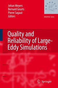 Quality and Reliability of Large-Eddy Simulations
