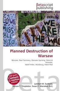 Planned Destruction of Warsaw