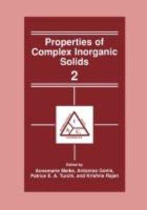 Properties of Complex Inorganic Solids 2