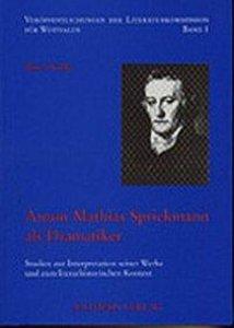 Anton Mathias Sprickmann als Dramatiker
