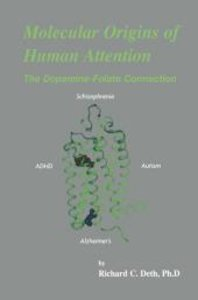 Molecular Origins of Human Attention