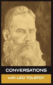 Conversations with Leo Tolstoy