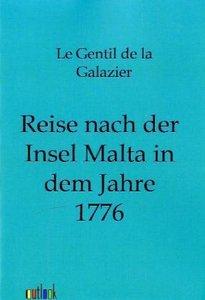 Reise nach der Insel Malta in dem Jahre 1776