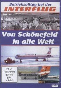 Betriebsalltag bei der INTERFLUG - Von Schönefeld in alle Welt