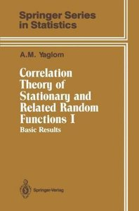 Correlation Theory of Stationary and Related Random Functions