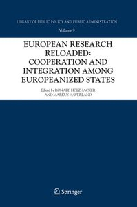 European Research Reloaded: Cooperation and Integration among Eu