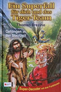 Ein Superfall für dich und das Tiger-Team 05. Gefangen in der St
