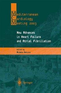 New Advances in Heart Failure and Atrial Fibrillation