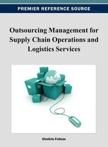 Outsourcing Management for Supply Chain Operations and Logistics