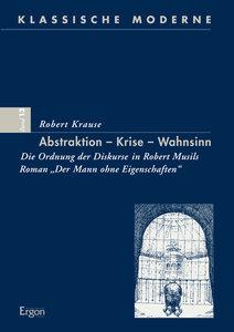 Abstraktion - Krise - Wahnsinn
