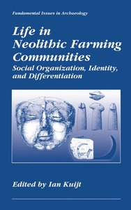 Life in Neolithic Farming Communities
