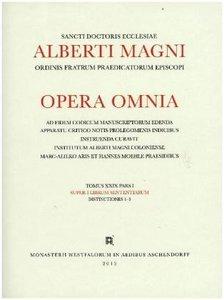 Alberti Magni opera omnia / Super I Librum Sententarum Distincti