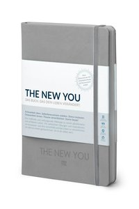 THE NEW YOU (grau) - Das Buch, das dein Leben verändert.