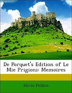 De Porquet's Edition of Le Mie Prigioni: Memoires
