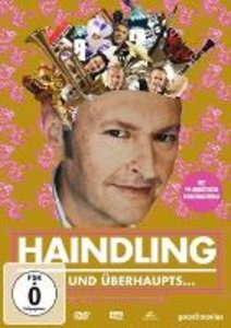 Haindling - und überhaupts...