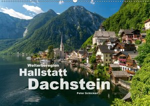 Welterberegion Hallstatt Dachstein (Wandkalender 2018 DIN A2 que