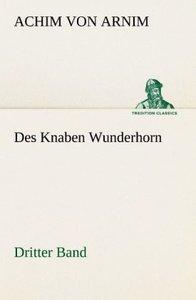 Des Knaben Wunderhorn / Dritter Band