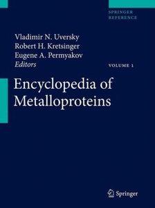 Encyclopedia of Metalloproteins. 2 Bände