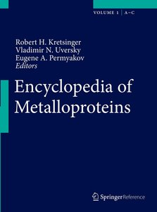 Encyclopedia of Metalloproteins. 2 Bände