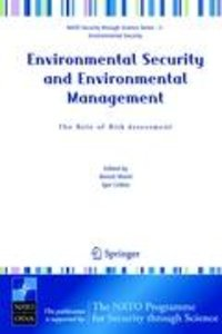 Environmental Security and Environmental Management: The Role of