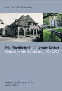 Die Kirchliche Hochschule Bethel