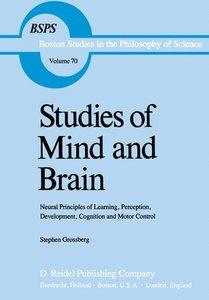 Studies of Mind and Brain