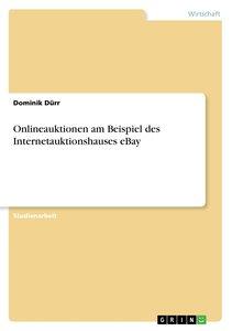 Onlineauktionen am Beispiel des Internetauktionshauses eBay