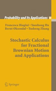 Stochastic Calculus for Fractional Brownian Motion and Applicati