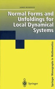 Normal Forms and Unfoldings for Local Dynamical Systems