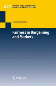 Fairness in Bargaining and Markets