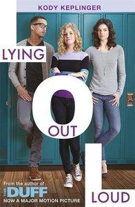 Lying Out Loud: A Companion Novel to the Duff