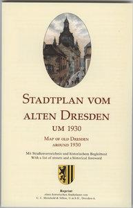 Stadtplan vom alten Dresden um 1930 / Map of Old Dresden around