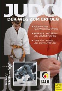 Judo - Der Weg zum Erfolg