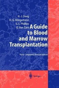 A Guide to Blood and Marrow Transplantation