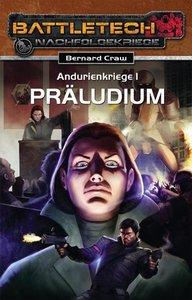 Andurien-Kriege 1. Präludium