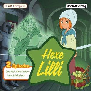 Hexe Lilli. Das Geisterschwert & Der Schluckauf